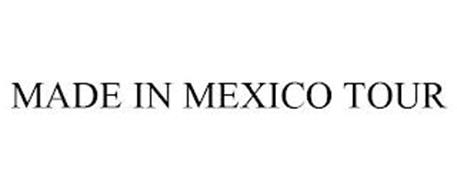 MADE IN MEXICO TOUR