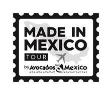 MADE IN MEXICO TOUR BY AVOCADOS FROM MEXICO