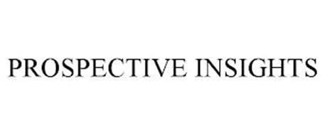 PROSPECTIVE INSIGHTS