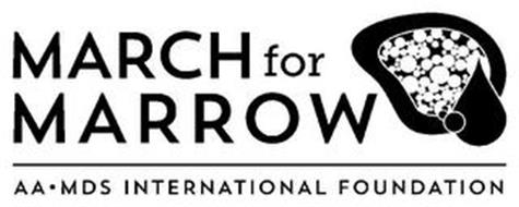 MARCH FOR MARROW AA·MDS INTERNATIONAL FOUNDATION