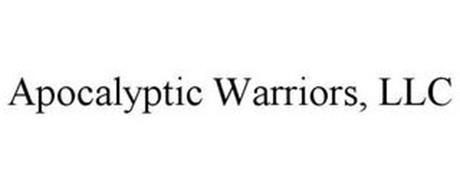APOCALYPTIC WARRIORS, LLC