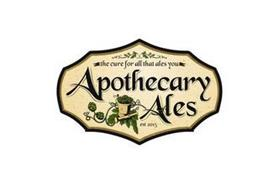 APOTHECARY ALES THE CURE FOR ALL THAT ALES YOU EST 2015