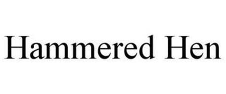 HAMMERED HEN