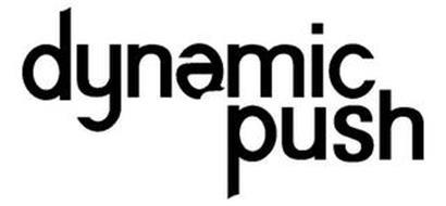 DYNAMIC PUSH