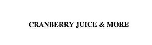 CRANBERRY JUICE & MORE