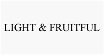 LIGHT & FRUITFUL