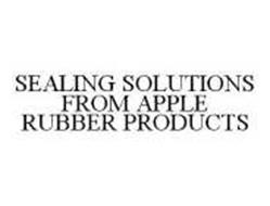 SEALING SOLUTIONS FROM APPLE RUBBER PRODUCTS