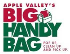 APPLE VALLEY'S BIG HANDY BAG POP UP, CLEAN UP AND PICK UP.