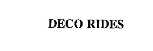 DECO RIDES