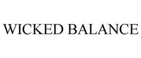 WICKED BALANCE