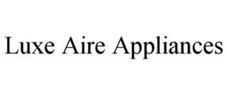 LUXE AIRE APPLIANCES