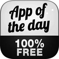 APP OF THE DAY 100% FREE