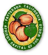 PATTERSON, CALIFORNIA APRICOT CAPITAL OF THE WORLD
