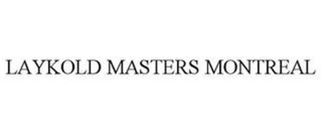 LAYKOLD MASTERS MONTREAL