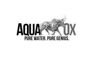 AQUA OX PURE WATER. PURE GENIUS.