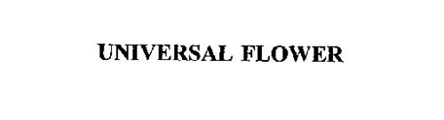 UNIVERSAL FLOWER