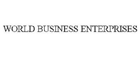 WORLD BUSINESS ENTERPRISES