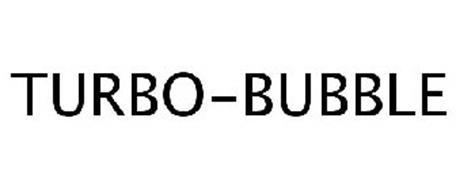 TURBO-BUBBLE