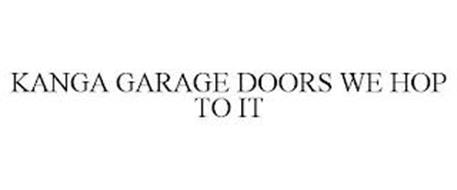 KANGA GARAGE DOORS WE HOP TO IT