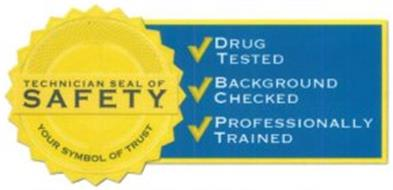 Technician Seal Of Safety Your Symbol Of Trust Drug Tested