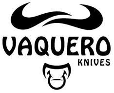 VAQUERO KNIVES
