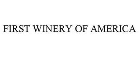 FIRST WINERY OF AMERICA