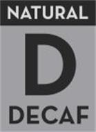 D DECAF NATURAL