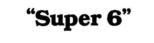 """""""SUPER 6"""""""