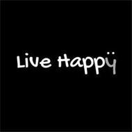 LIVE HAPPY