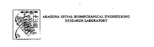 ARAGONA SPINAL BIOMECHANICAL ENGINEERING RESEARCH LABORATORY