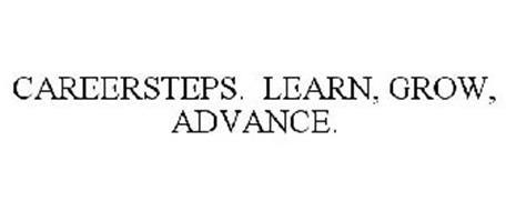 CAREERSTEPS. LEARN, GROW, ADVANCE.