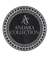 AC ANDARA COLLECTION