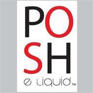 POSH E LIQUID