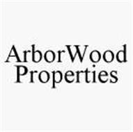 ARBORWOOD PROPERTIES