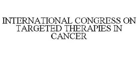 INTERNATIONAL CONGRESS ON TARGETED THERAPIES IN CANCER