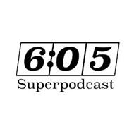 6:05 SUPERPODCAST