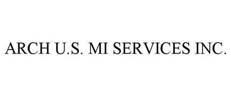 ARCH U.S. MI SERVICES INC.
