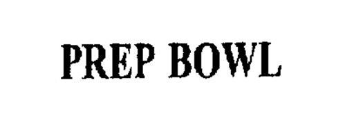 PREP BOWL