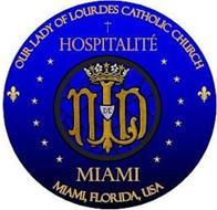 OUR LADY OF LOURDES CATHOLIC CHURCH HOSPITALITÉ DE MIAMI MIAMI, FLORIDA, USA NLD