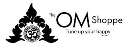 THE OM SHOPPE TUNE UP YOUR HAPPY