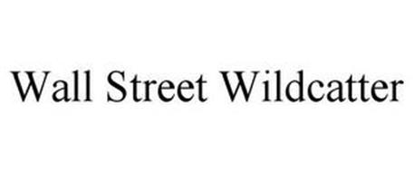 WALL STREET WILDCATTER