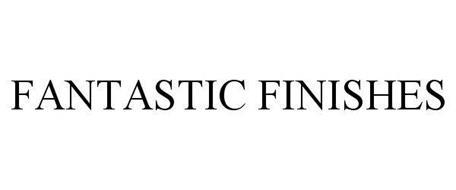 FANTASTIC FINISHES