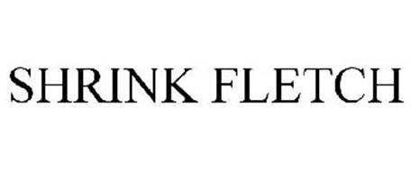 SHRINK FLETCH