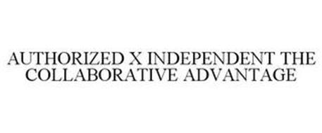 AUTHORIZED X INDEPENDENT THE COLLABORATIVE ADVANTAGE