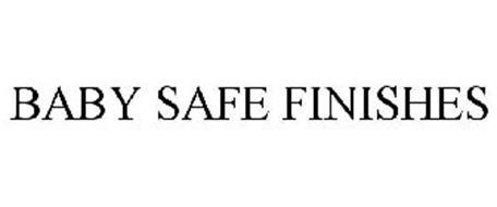 BABY SAFE FINISHES