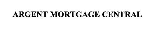 ARGENT MORTGAGE CENTRAL