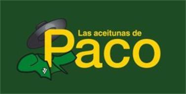 LAS ACEITUNAS DE PACO