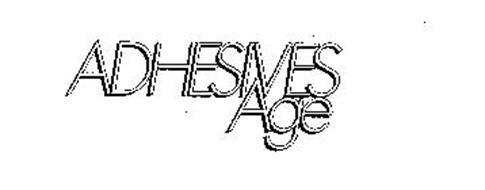 ADHESIVES AGE