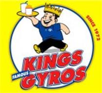 KINGS FAMOUS GYROS SINCE 1972