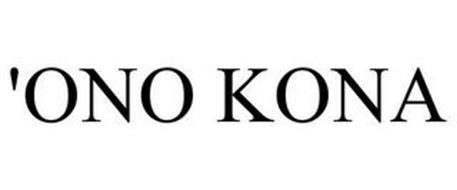 'ONO KONA